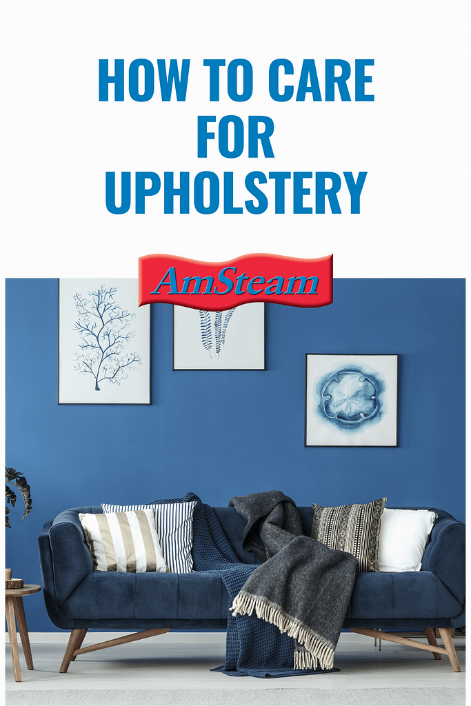 How to care for upholstered furniture